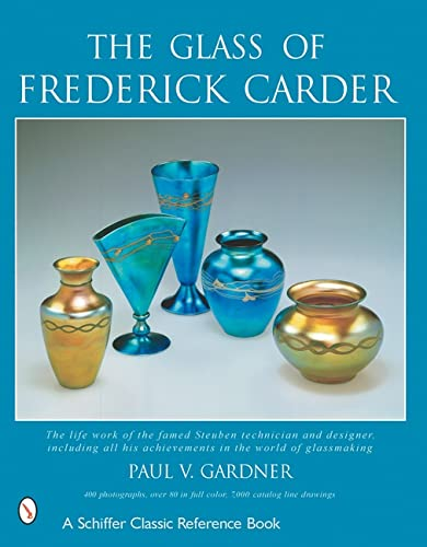 9780764313189: The Glass of Frederick Carder