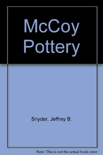9780764313530: McCoy Pottery, 2nd Revised Edition