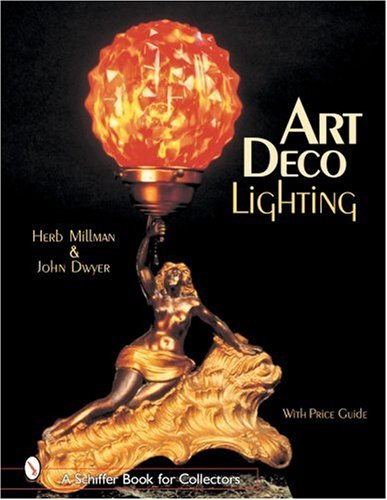 Art Deco Lighting: MILLMAN, H. and J. DWYER.