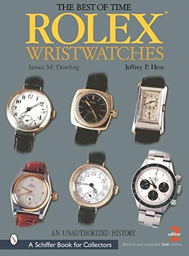 9780764313677: Rolex Wristwatches an Unauthorized Histo (Schiffer Book for Collectors)