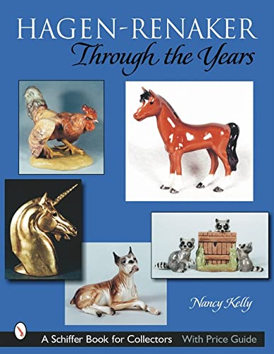 9780764313851: Hagen Renaker Through the Years (Schiffer Book for Collectors)