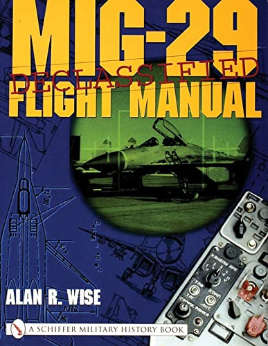 9780764313899: MiG-29 Flight Manual (Schiffer Military History Book)