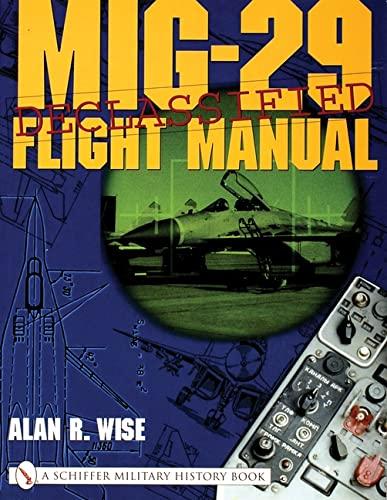 9780764313899: MIG29 FLIGHT MANUAL (Schiffer Military History Book)
