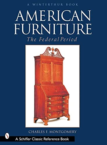 American Furniture: The Federal Period in the Henry Francis Du Pont Winterthur Museum (Winterthur ...