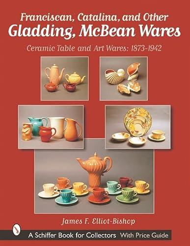 Franciscan, Catalina, and Other Gladding, McBean Wares: