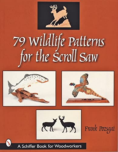 9780764314247: 79 Wildlife Patterns for the Scroll Saw