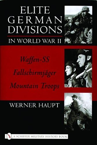 9780764314322: Elite German Divisions In World War II (Schiffer Military History)