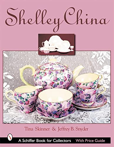 9780764314339: Shelley China (Schiffer Book for Collectors)