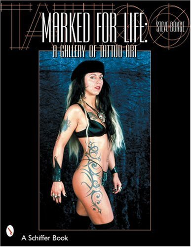 Marked for Life: A Gallery of Tattoo Art: Bonge, Steve