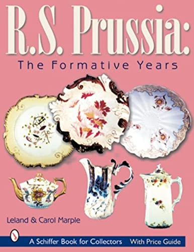 R.s. Prussia: The Formative Years: Marple, Lee, Marple, Carol