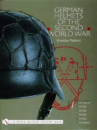 9780764314476: German Helmets of the Second World War: Volume One: M1916/18, M1932, M1935, M1940, M1942, M1942/45 (Schiffer Military History)