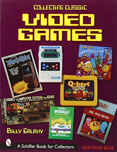 9780764314568: Collecting Classic Video Games (Schiffer Book for Collectors)