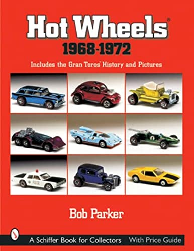 9780764314803: Hot Wheels, 1968-1972: Includes Gran Toros, History and Pictures