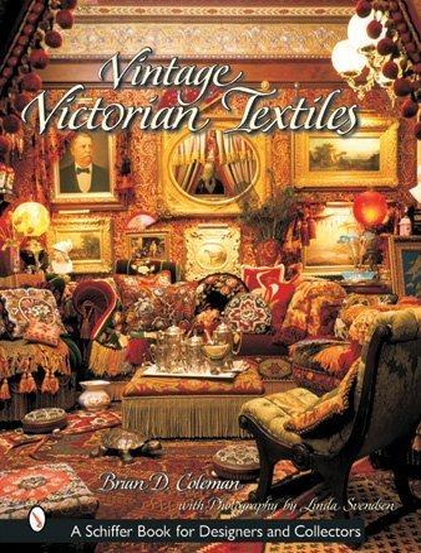 9780764315046: Vintage Victorian Textiles (Schiffer Book for Designers & Collectors)