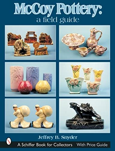 9780764315251: McCoy Pottery: A Field Guide (Schiffer Book for Collectors)