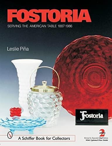 Fostoria American Line 2056: Pina, Leslie