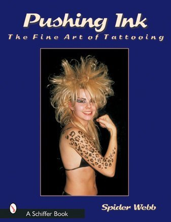 9780764315398: Pushing Ink: The Fine Art of Tattooing (Schiffer Book)
