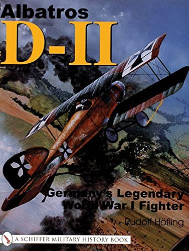 9780764315589: Albatros D-11:: Germany's Legendary World War I Fighter