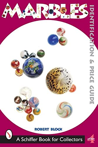 9780764315749: Marbles: Identification and Price Guide