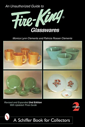 An Unauthorized Guide to Fire-King*t Glasswares (Paperback) 9780764315763 During the 1940s, the Anchor Hocking Glass Company, of Lancaster, Ohio, introduced a line known as Fire-King. This pocket-size guide off