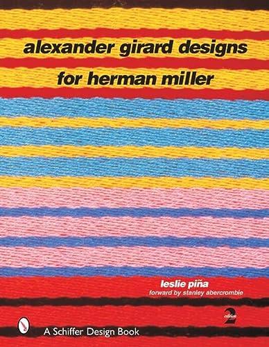9780764315794: Alexander Girard Designs for Herman Miller, 2nd Revised & Expanded (Schiffer Design Book)