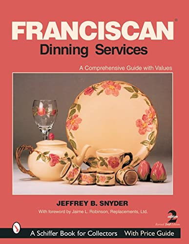 9780764315800: Franciscan Dining Services (Schiffer Book for Collectors)