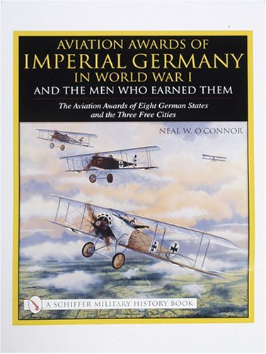 Aviation Awards of Imperial Germany in World War I and the Men Who Earned Them - The Aviation ...