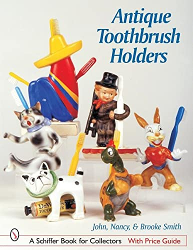 9780764316548: Antique Toothbrush Holders (Schiffer Book for Collectors)