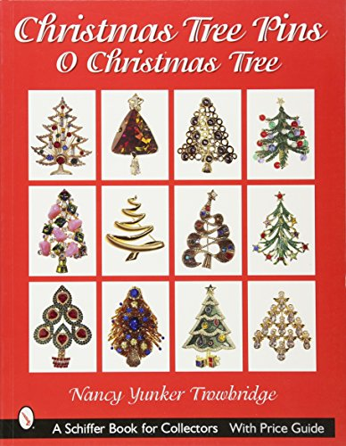 9780764316562: Christmas Tree Pins: O Christmas Tree (Schiffer Book for Collectors)