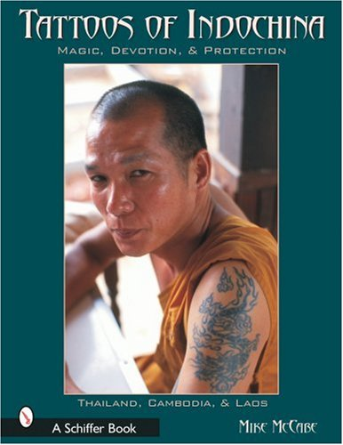 9780764316791: Tattoos of Indochina: Magic, Devotion, & Protection