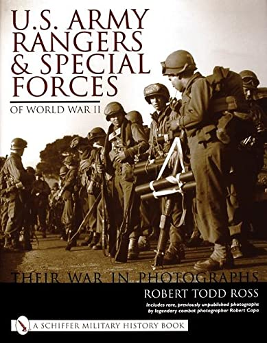 U. S. Army Rangers and Special Forces of WWII: Their War in Photographs (Schiffer Military History ...