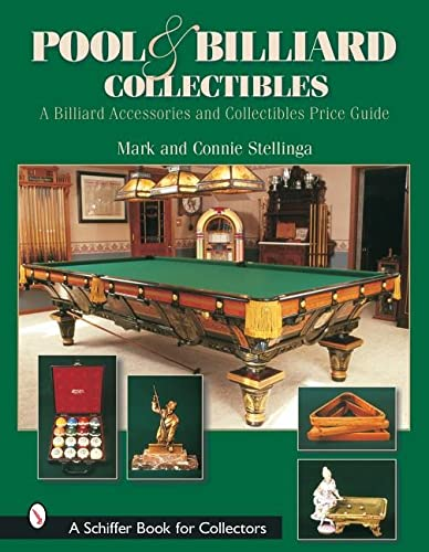 9780764317002: Pool & Billiard Collectibles: A Billiard Accessories and Collectibles Price Guide (Schiffer Book for Collectors)