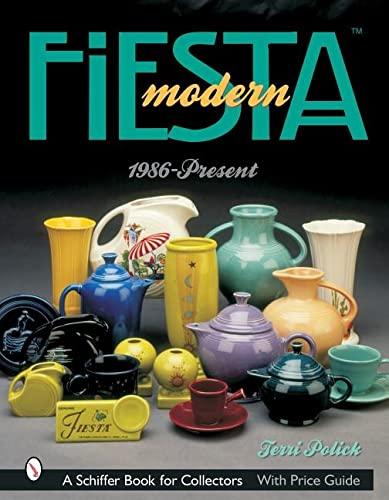 9780764317026: Modern Fiesta: 1986-Present