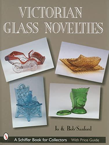 9780764317033: Victorian Glass Novelties (Schiffer Book for Collectors)