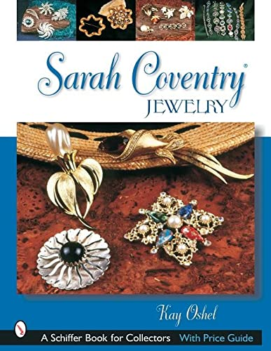9780764317040: Sarah Coventry*r Jewelry (Schiffer Book for Collectors)
