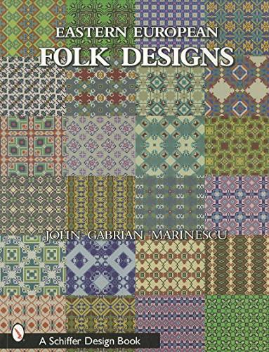 Eastern European Folk Designs (Schiffer Design Book): Marinescu, John Gabrian