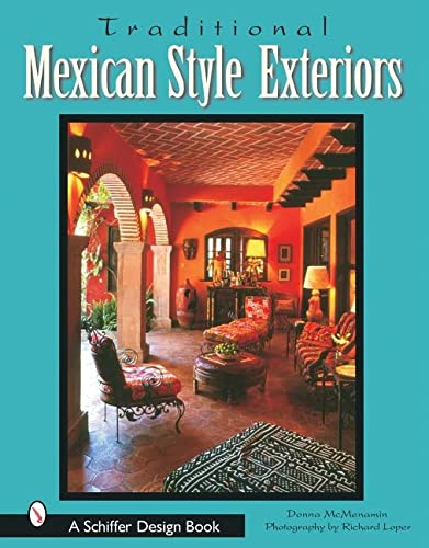 9780764317262: Traditional Mexican Style Exteriors