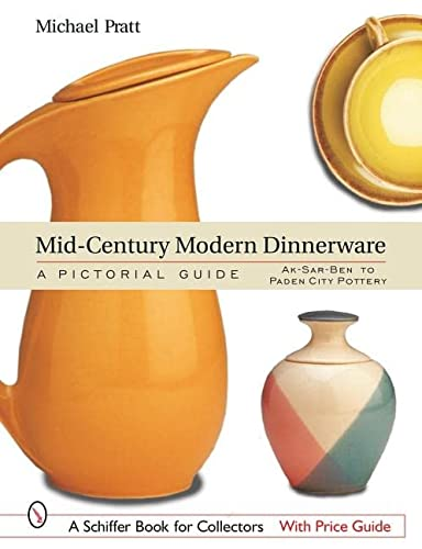 9780764317361: Mid-Century Modern Dinnerware: A Pictorial Guide (Schiffer Book for Collectors)