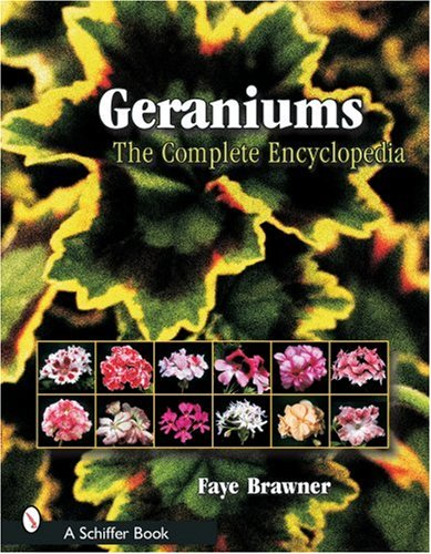Geraniums: The Complete Encyclopedia