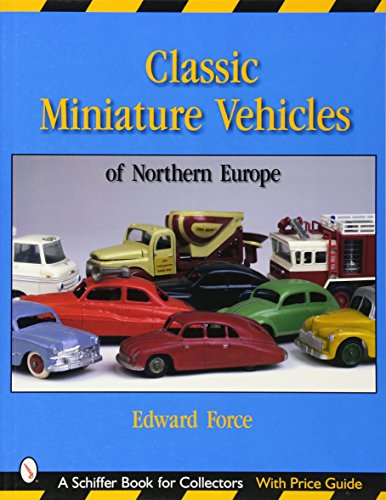 9780764317880: Classic Miniature Vehicles: Northern Europe