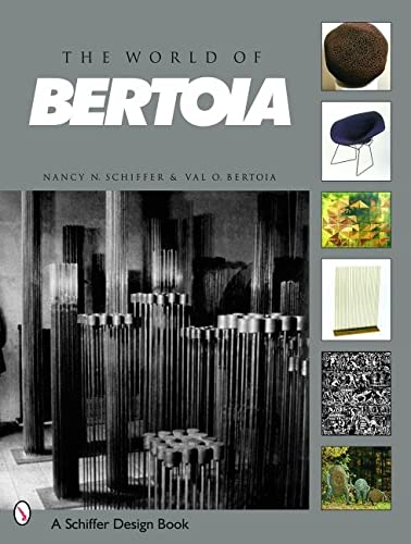 9780764317989: The World of Bertoia (Schiffer Art Books)