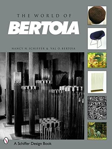 9780764317989: The World of Bertoia (Schiffer Art Book)