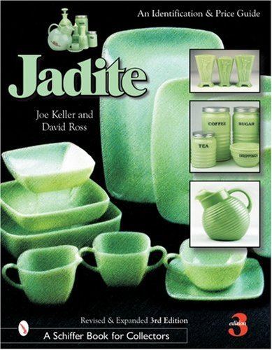 Jadite: An Identification and Price Guide: David Ross, Joe