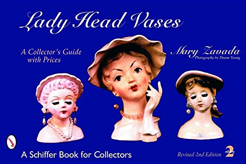 9780764318221: Lady Head Vases: A Collector's Guide with Prices (Schiffer Book for Collectors)