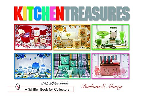 9780764318252: Kitchen Treasures (Schiffer Book for Collectors)