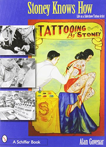 9780764318320: Stoney Knows How Life As a Sideshow Tattoo Artist