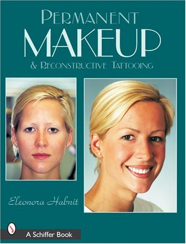 9780764318337: Permanent Makeup and Reconstructive Tattooing