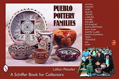 Pueblo Pottery Families : Acoma, Cochiti, Hopi,: Lillian Peaster