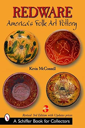 Redware (Schiffer Book for Collectors): McConnell, Kevin