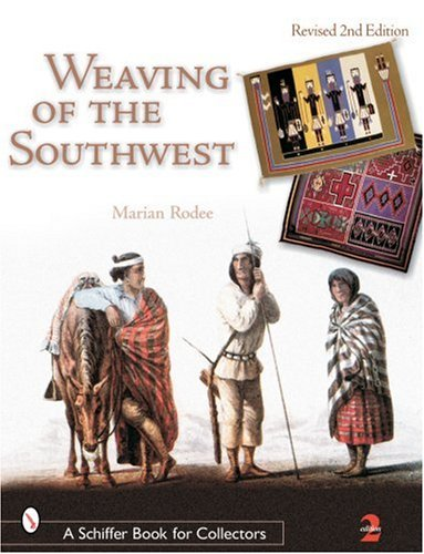 9780764318542: Weaving of the Southwest (Schiffer Book for Collectors)